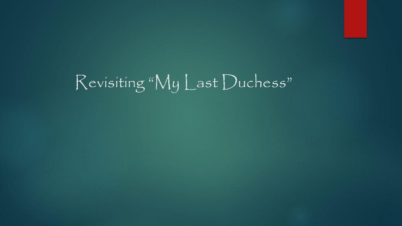 Essay On My Last Duchess