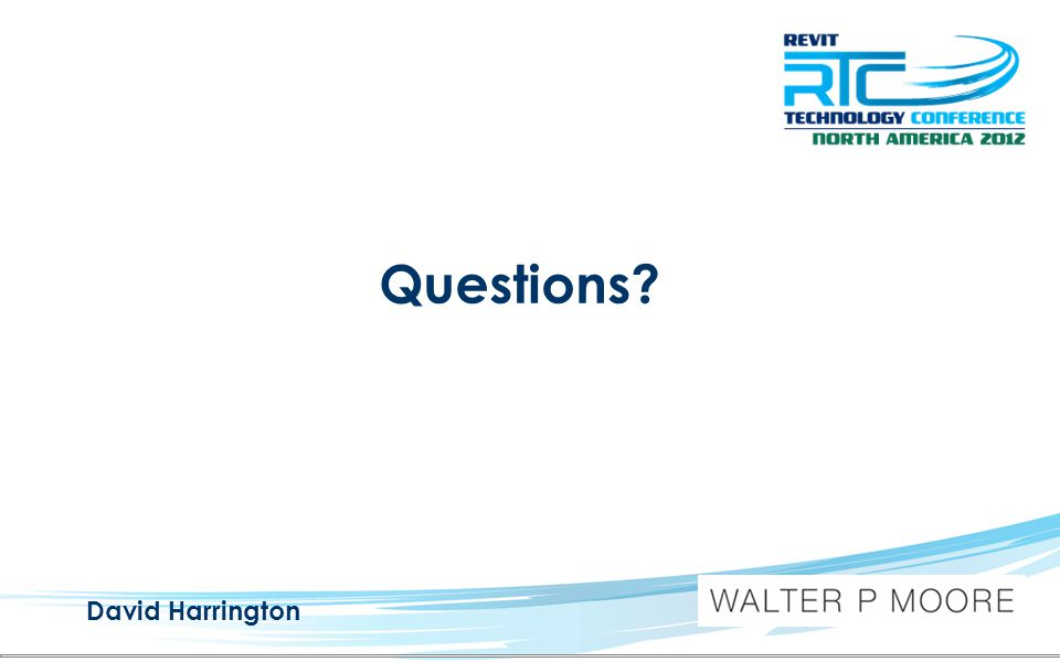 Questions? David Harrington