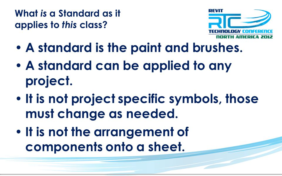 What is a Standard as it applies to this class. A standard is the paint and brushes.