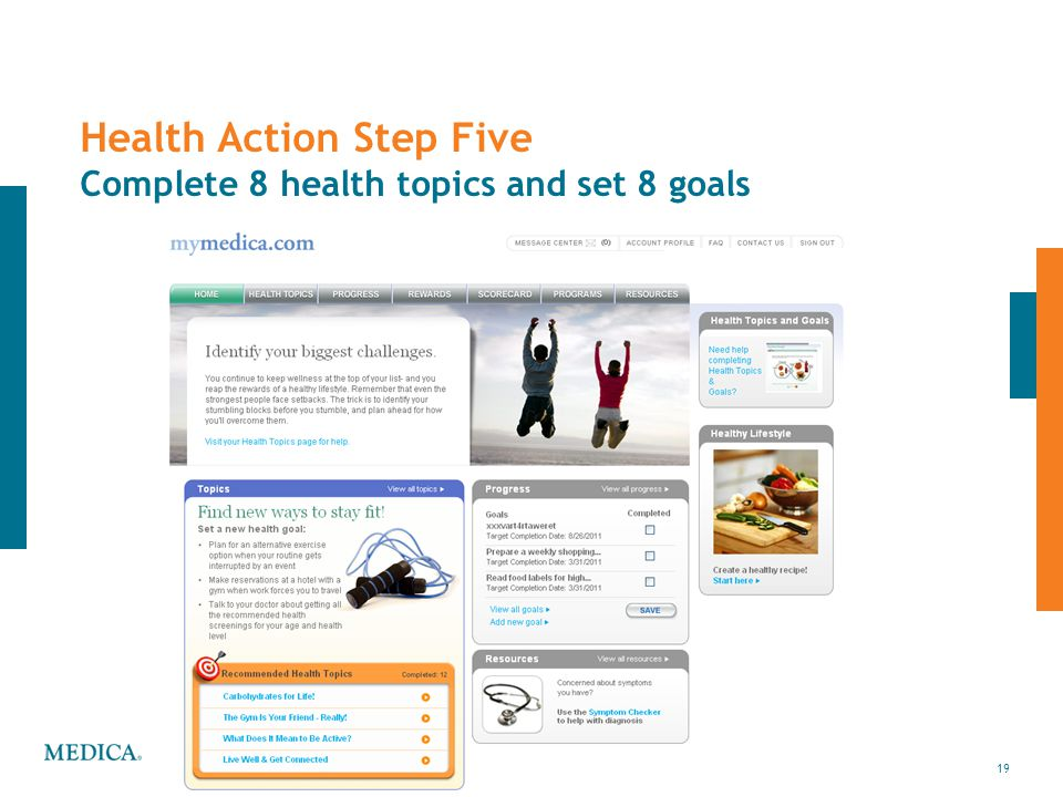 19 Health Action Step Five Complete 8 health topics and set 8 goals