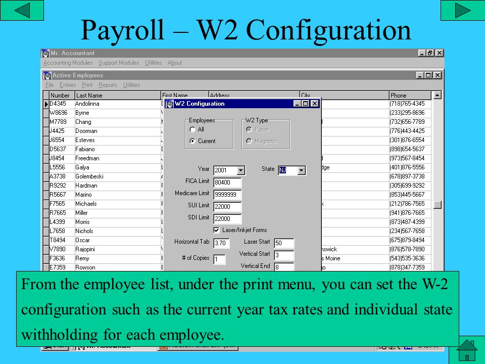 Payroll – Active Employees From the payroll main menu you can activate the counter to determine the number of employees in each list.
