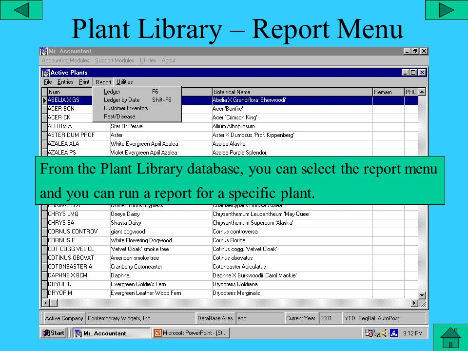 Plant Library – Print Menu From the Plant Library database, you can select the print menu and print the plant list, print the plant list detail or with prices or plant tags.