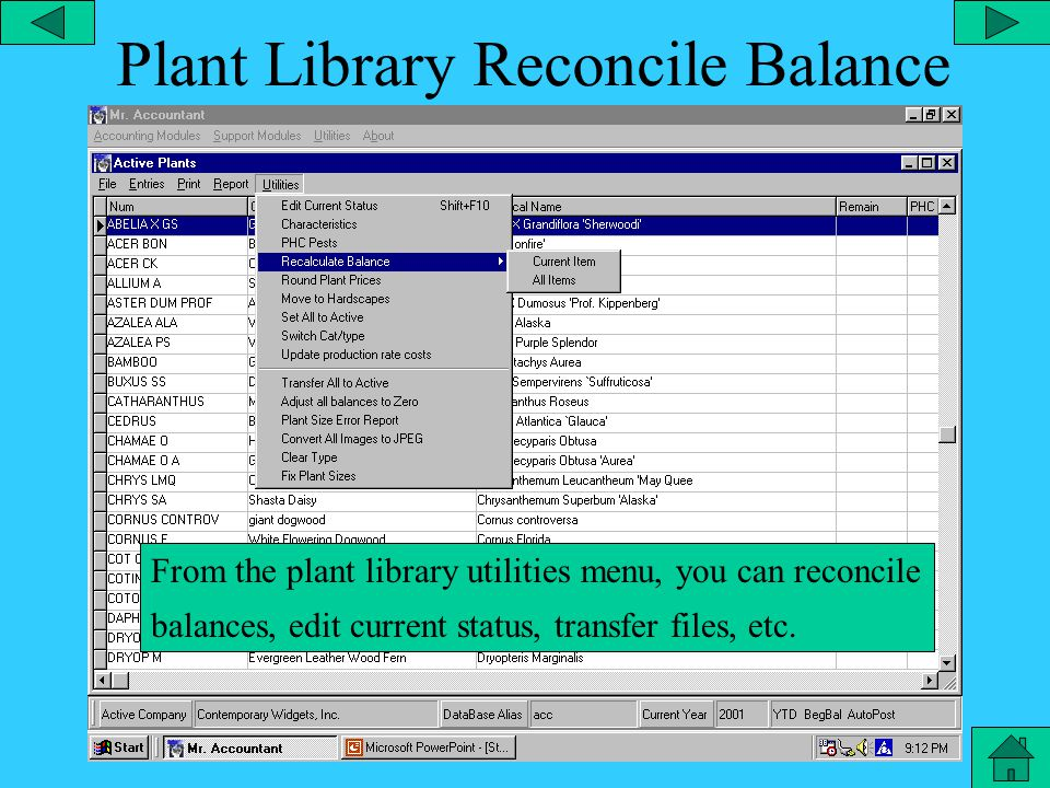 Plant Library – Report Menu From the Plant Library database, you can select the report menu and you can run a report for a specific plant.
