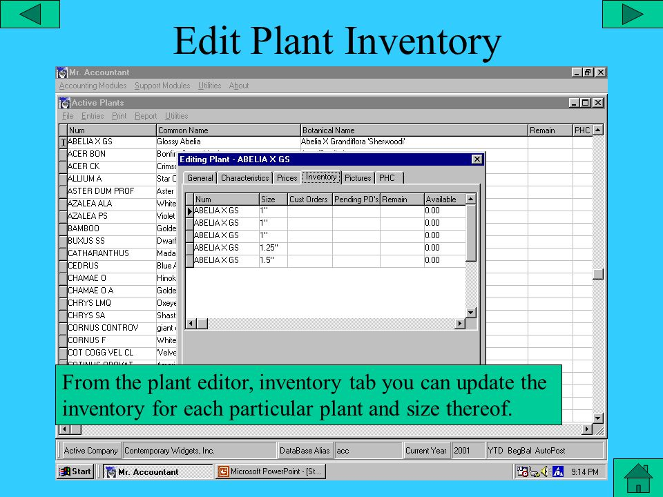 Plant Library – Edit Plant Price From the plant editor, prices tab you can set prices for each size of a particular plant in each category.