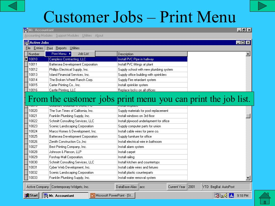 Active Jobs – Entries Menu From the customer jobs entries menu, you can add or edit job daily or edit materials.