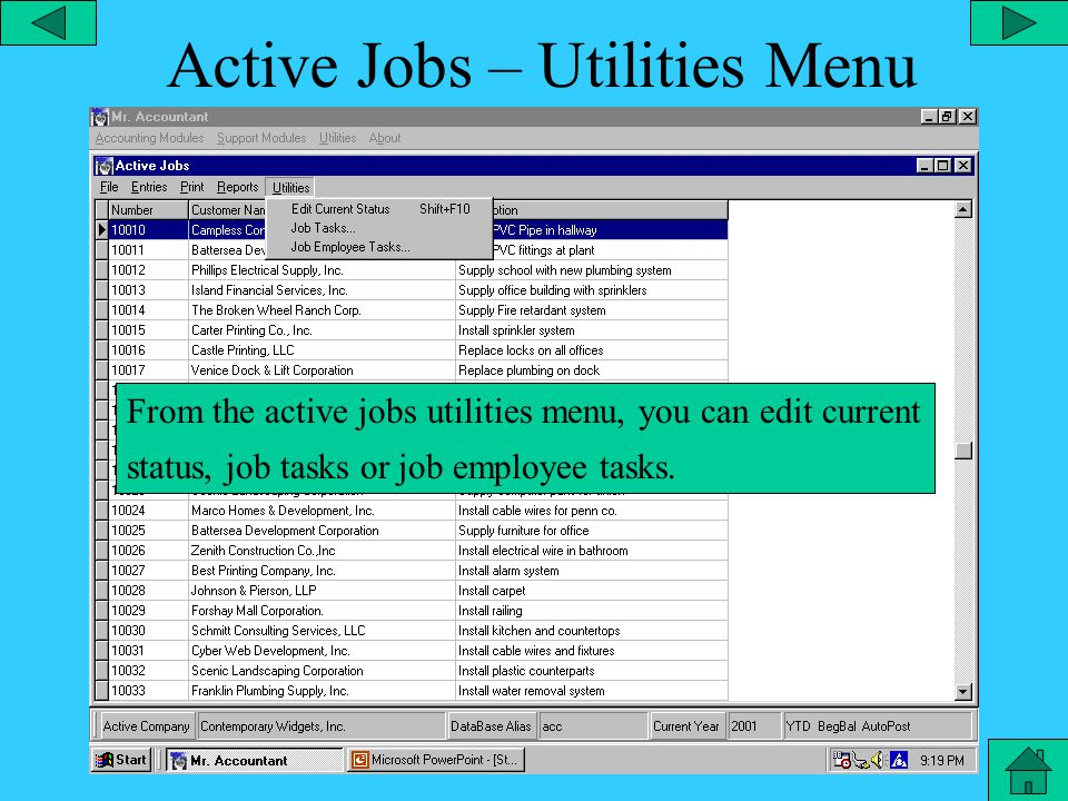 Active Jobs – Report Menu From the active jobs reports menu, you can display a ledger for a particular customer job, weekly job summary, labor/equipment summary, etc.