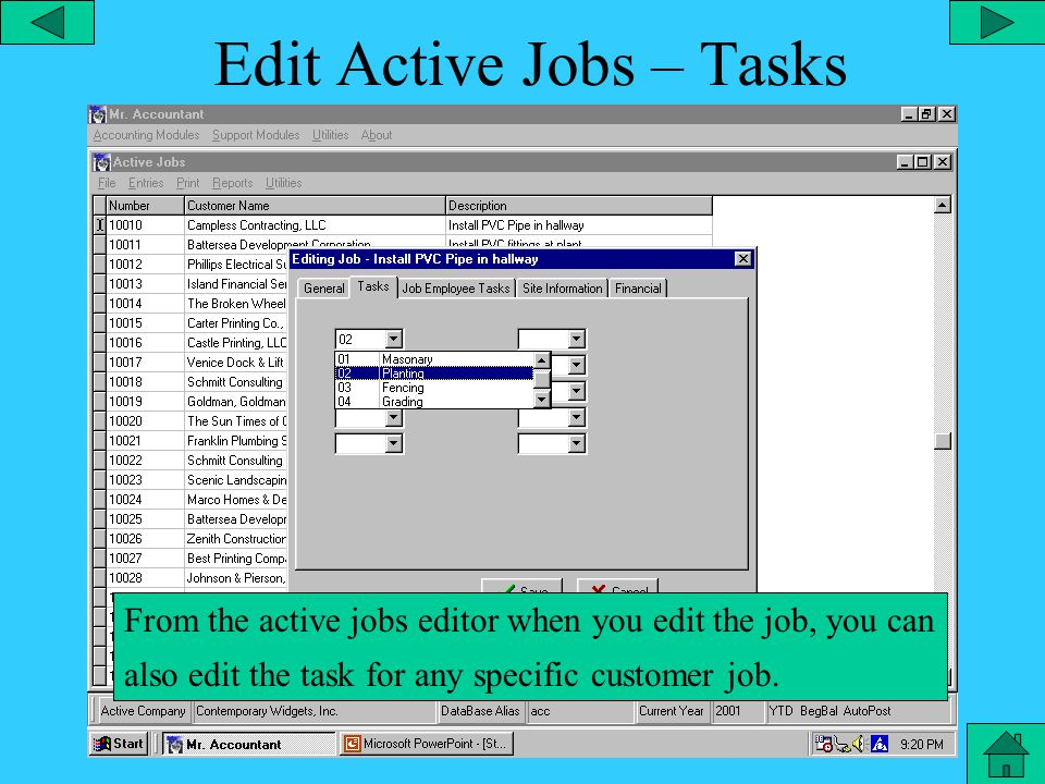 Edit Active Jobs - General Tab From the active jobs editor, you can edit any general job data.