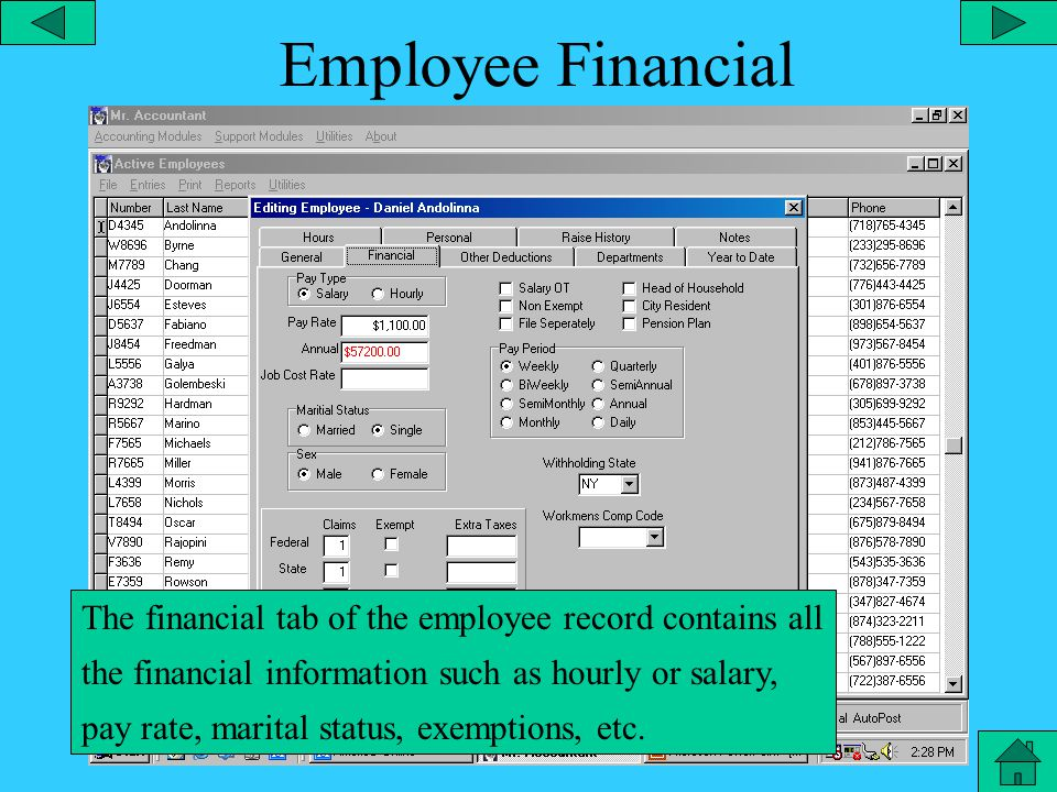 Employee General The general tab of the employee record contains all the basic information on the employee such as name, address, phone number, etc.