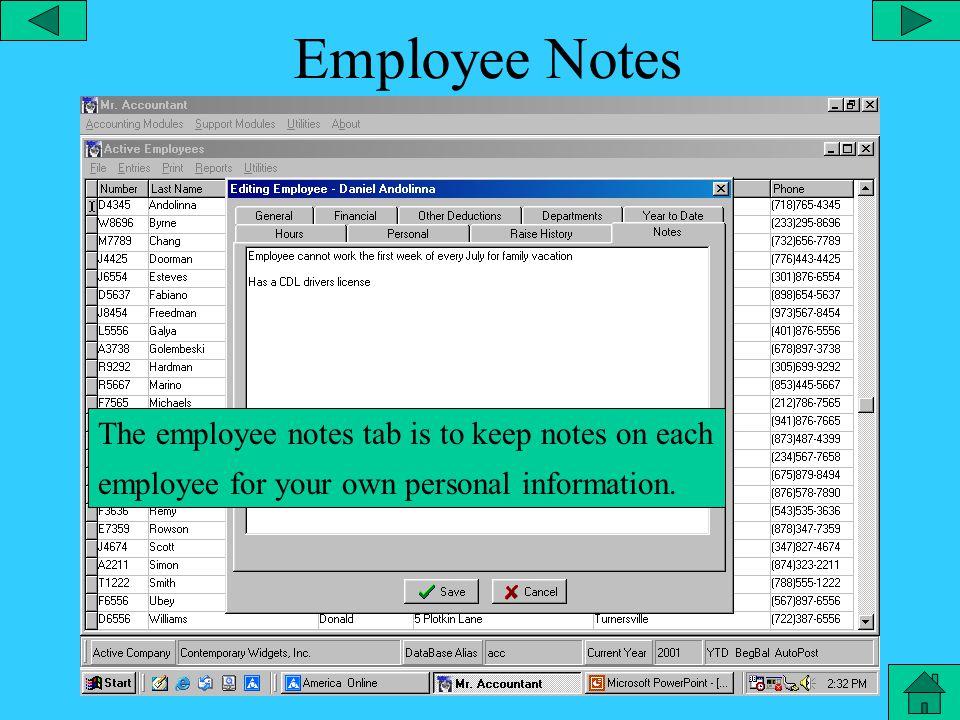 Employee Raise History The employee raise history tab allows you to keep track of employee raises.