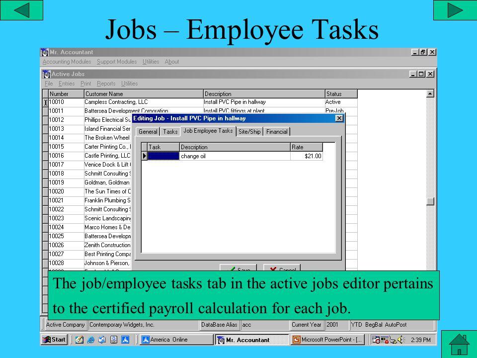 Jobs - Tasks The tasks tab in the active job editor lists all the tasks associated with a job.