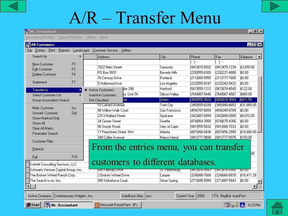 A/R – Search Menu Accounts receivable customer search menu.
