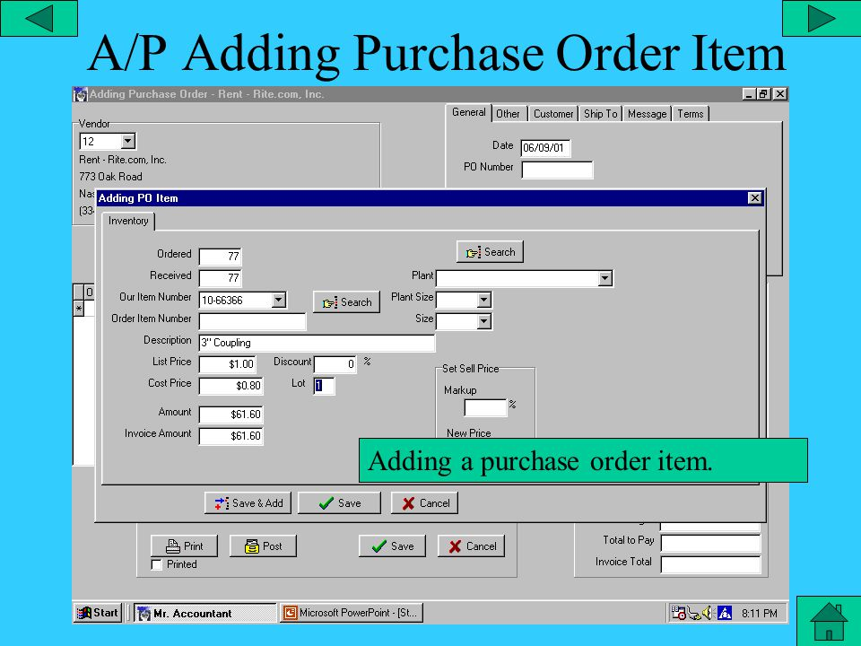 A/P Adding Vendor Transaction You can add a transaction in accounts payable.