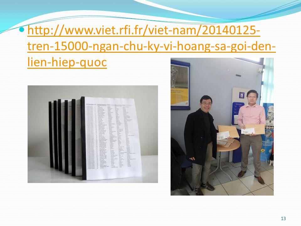 http://www.viet.rfi.fr/viet-nam/20140125- tren-15000-ngan-chu-ky-vi-hoang-sa-goi-den- lien-hiep-quoc http://www.viet.rfi.fr/viet-nam/20140125- tren-15000-ngan-chu-ky-vi-hoang-sa-goi-den- lien-hiep-quoc 13