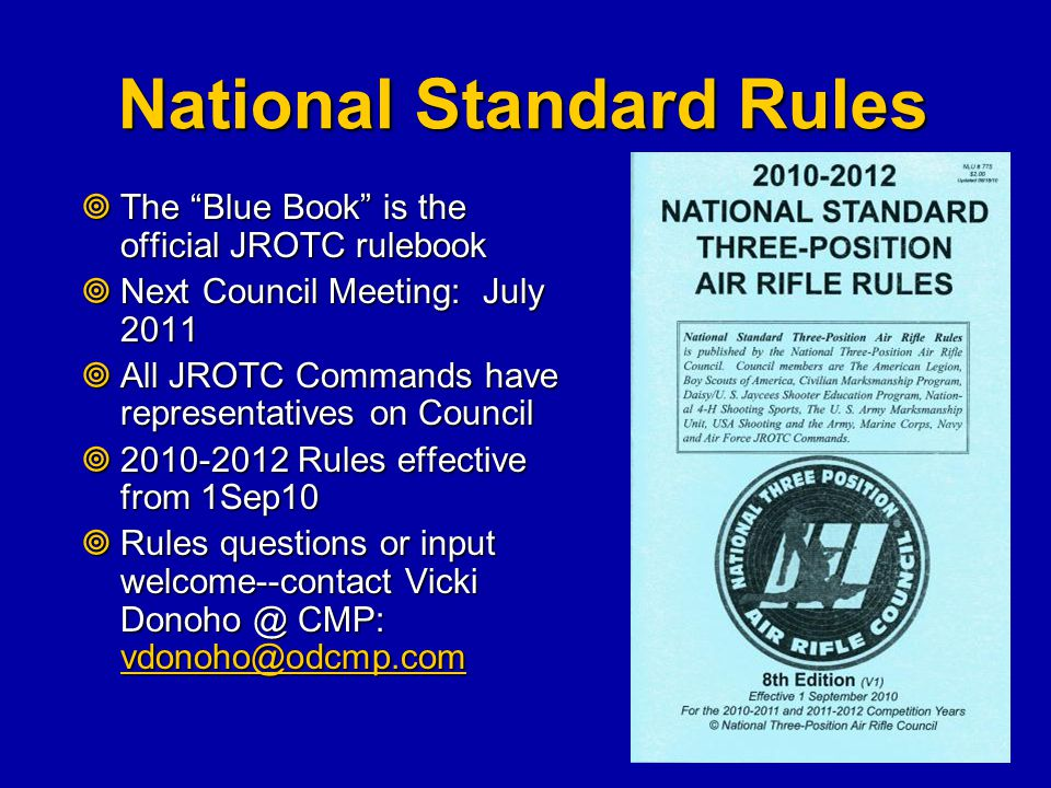 """National Standard Rules  The """"Blue Book"""" is the official JROTC rulebook  Next Council Meeting: July 2011  All JROTC Commands have representatives o"""