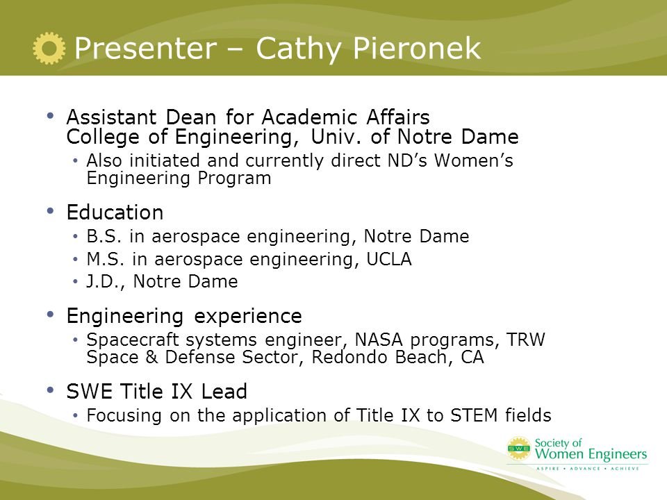 Presenter – Cathy Pieronek Assistant Dean for Academic Affairs College of Engineering, Univ.