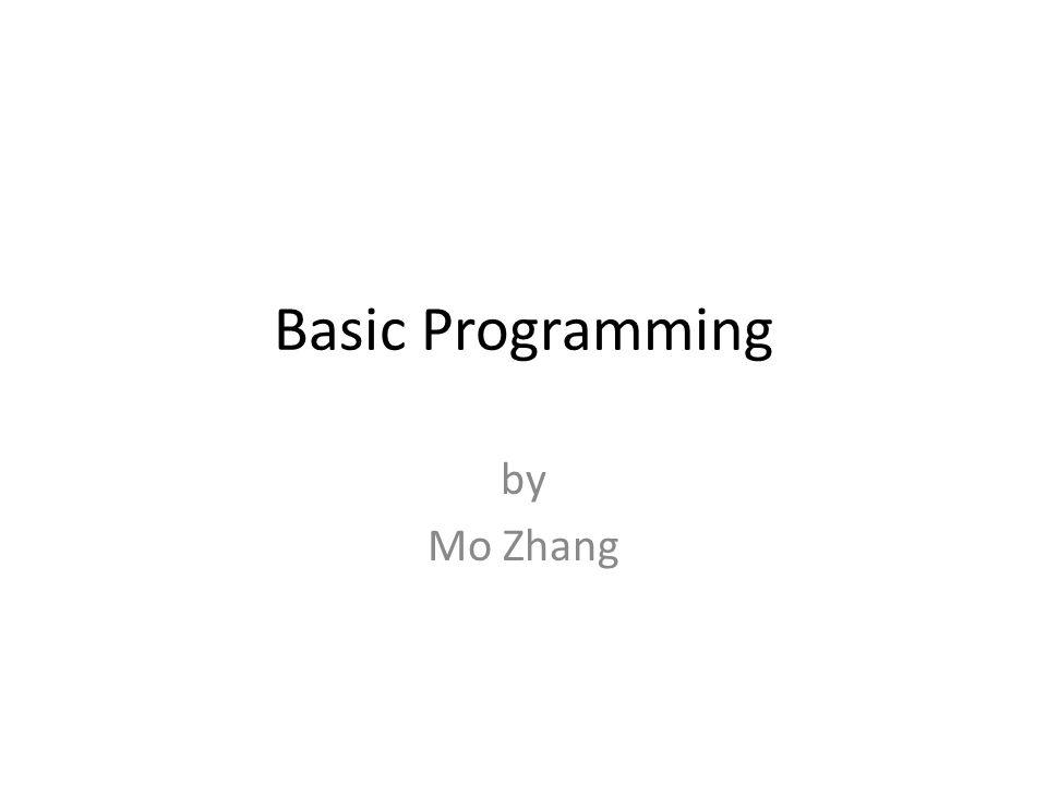 Basic Programming by Mo Zhang