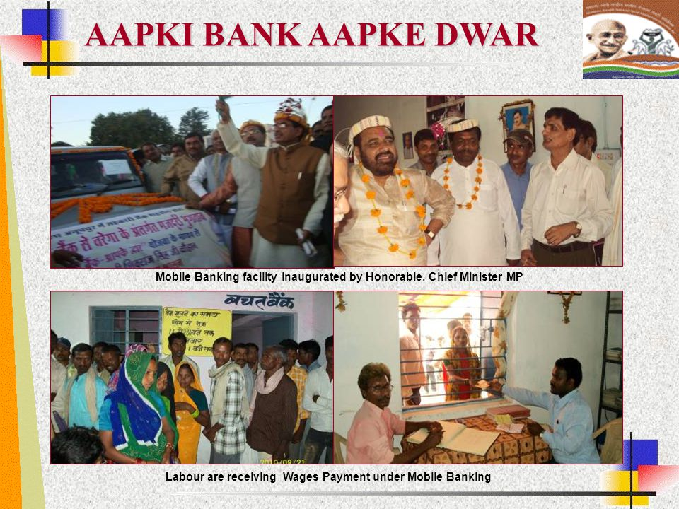 AAPKI BANK AAPKE DWAR Mobile Banking facility inaugurated by Honorable. Chief Minister MP Labour are receiving Wages Payment under Mobile Banking