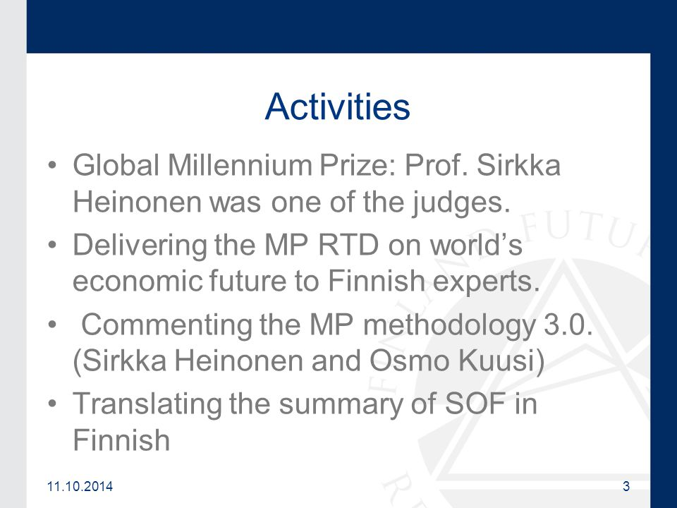 11.10.20143 Activities Global Millennium Prize: Prof.