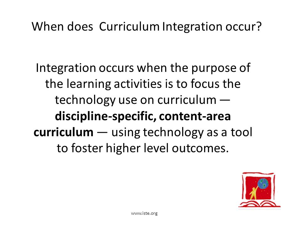 When does Curriculum Integration occur.