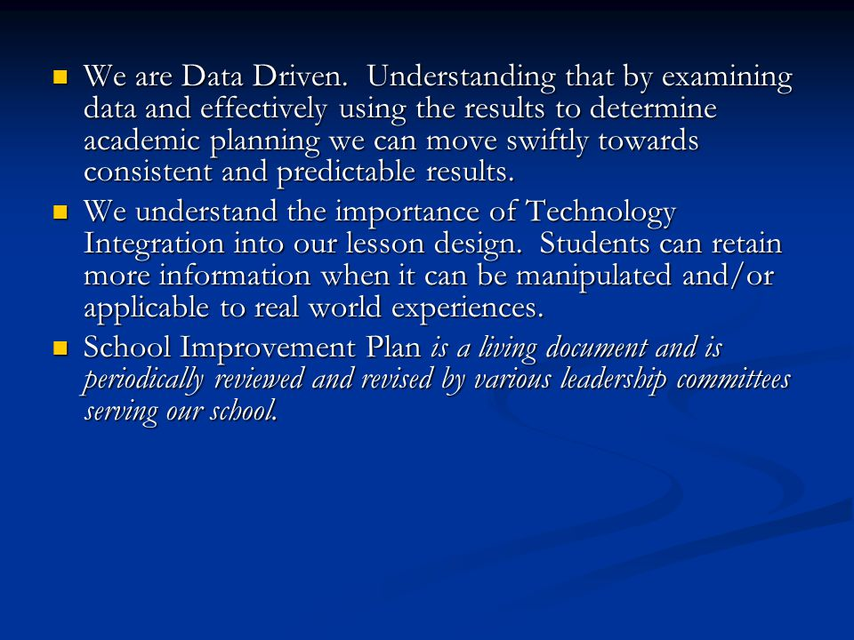 We are Data Driven.