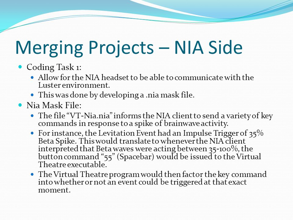 Merging Projects – NIA Side Coding Task 1: Allow for the NIA headset to be able to communicate with the Luster environment.