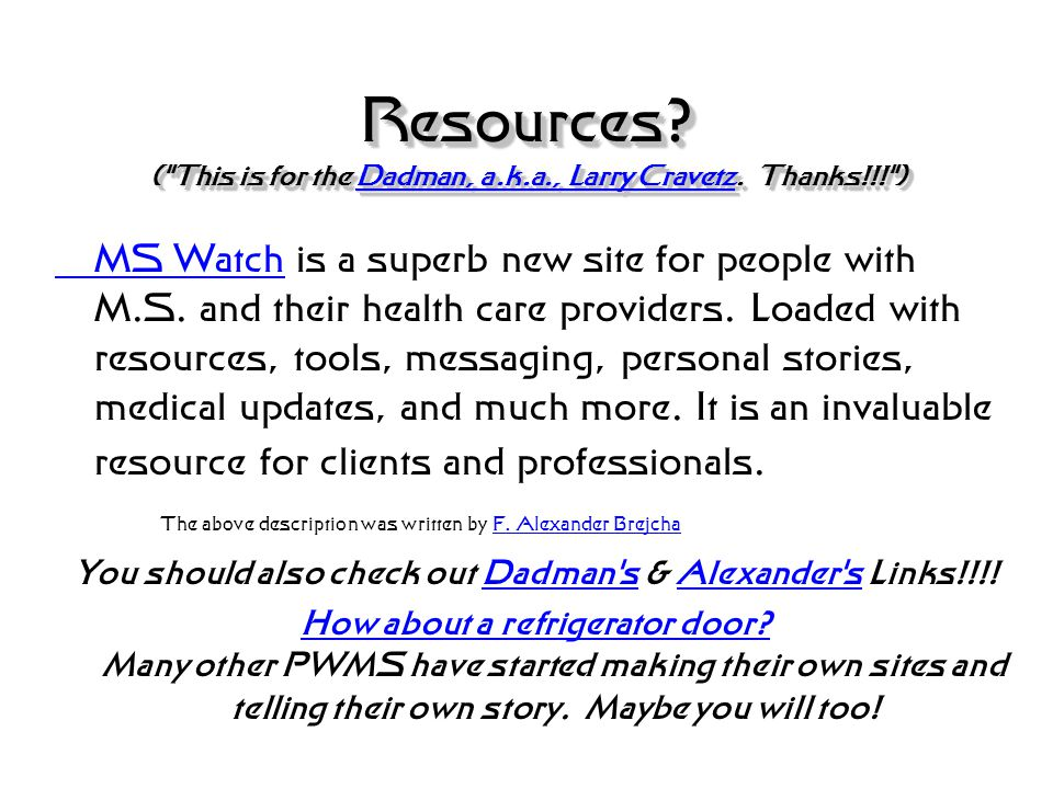 Resources? (