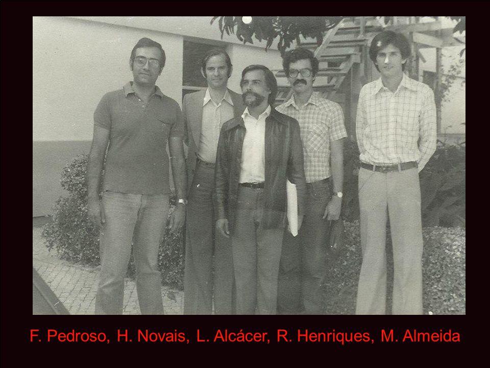 F. Pedroso, H. Novais, L. Alcácer, R. Henriques, M. Almeida
