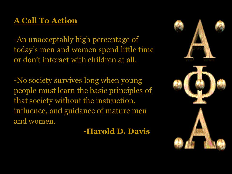 A Call To Action -An unacceptably high percentage of today's men and women spend little time or don't interact with children at all.