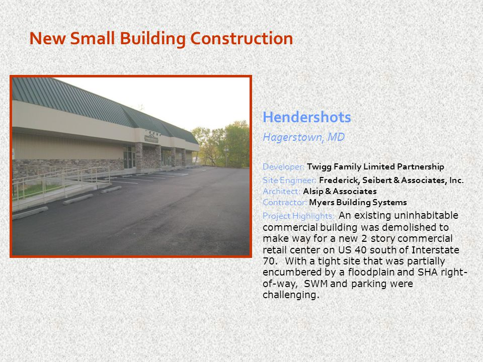 New Small Building Construction H H A Retail Hagerstown, MD Site Engineer: Fox & Associates, Inc.