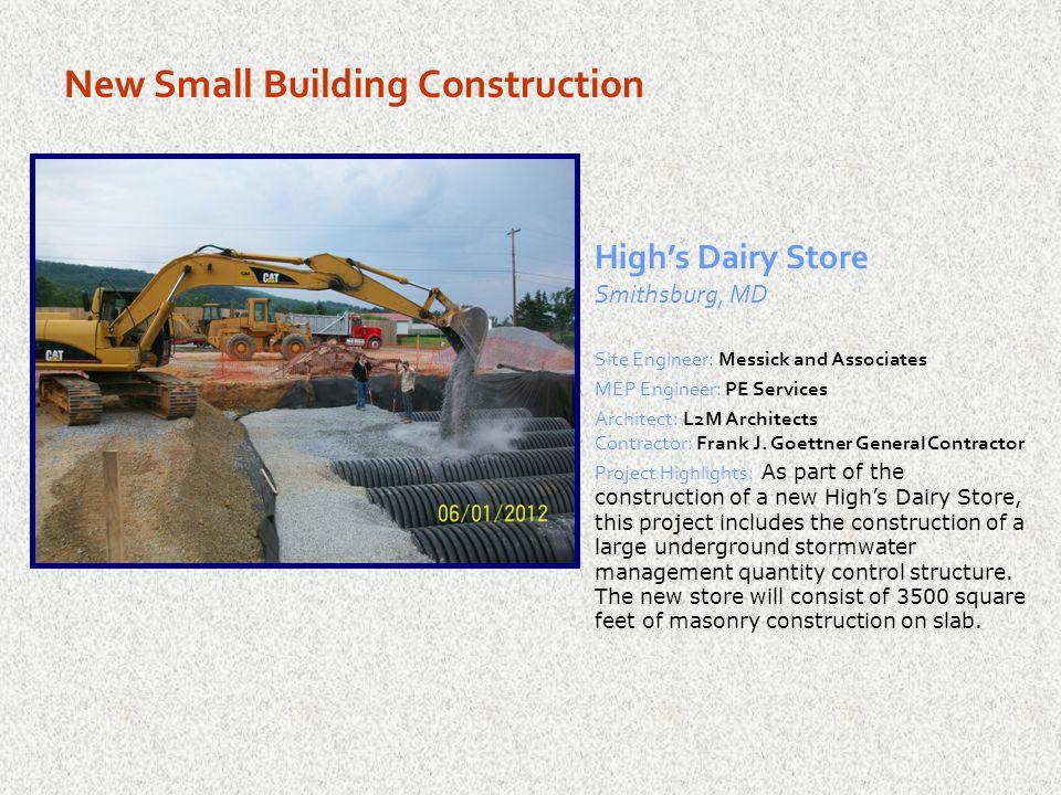 New Small Building Construction Walgreens Hagerstown, MD Site Engineer: Frederick, Seibert & Associates, Inc.