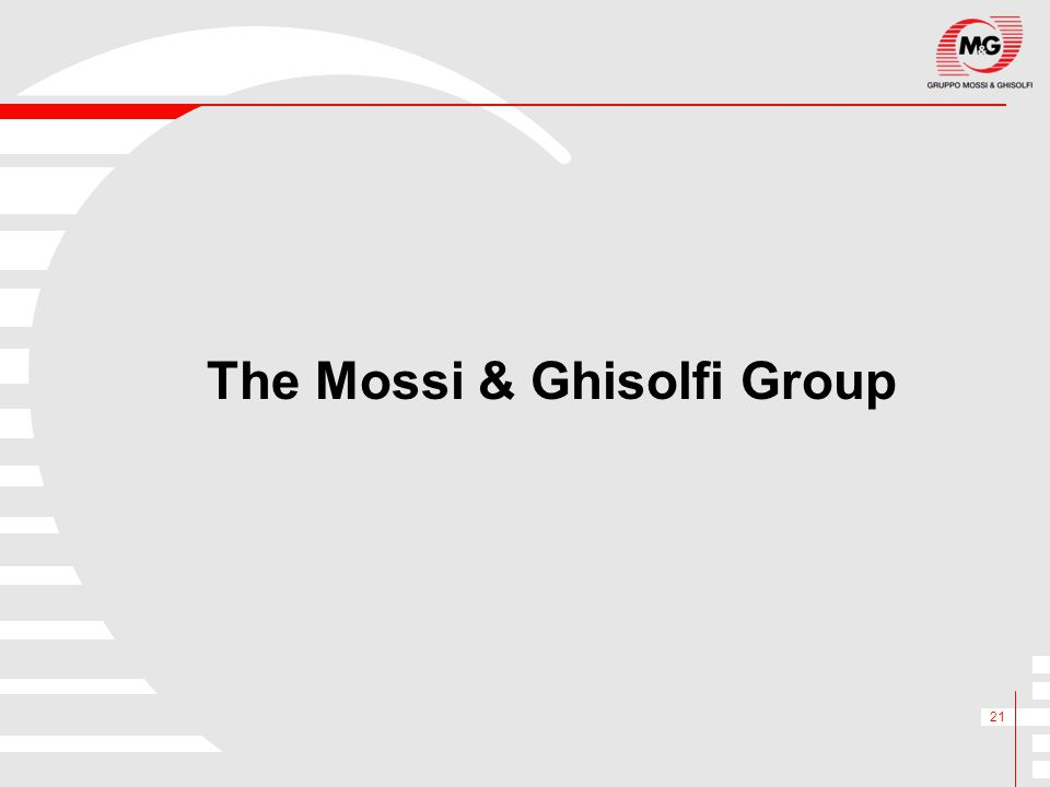 21 The Mossi & Ghisolfi Group