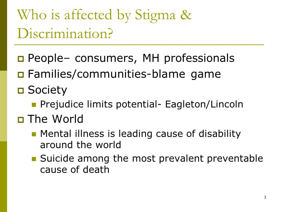 3 Who is affected by Stigma & Discrimination.