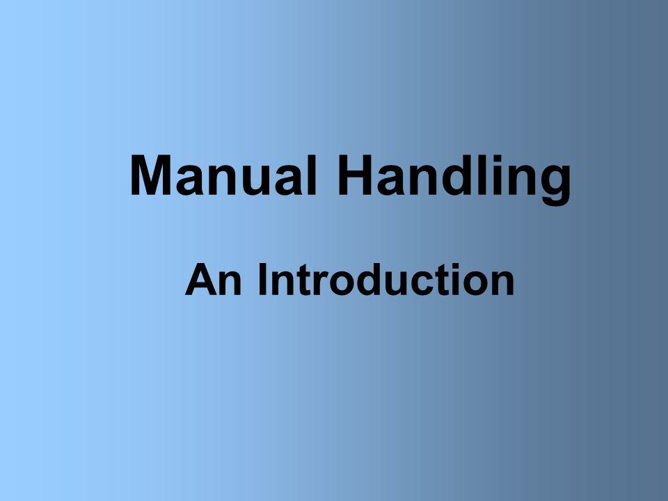 Manual Handling An Introduction