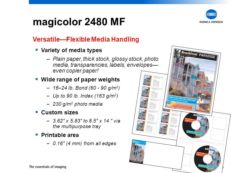 28 magicolor 2480 MF Amazing Color—Color Controls and Tools  Enhanced Automatic Image Density Control (eAIDC) built- in calibration –Consistent quali