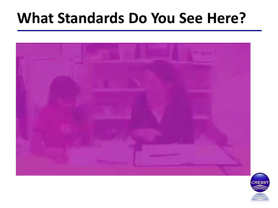 What Standards Do You See Here? This video is in the Texas folder – number 12 – self and peer assessment