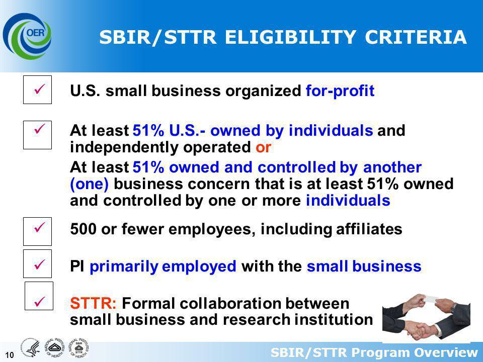 10 SBIR/STTR ELIGIBILITY CRITERIA U.S.
