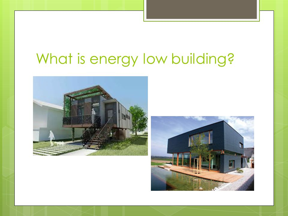 What is energy low building