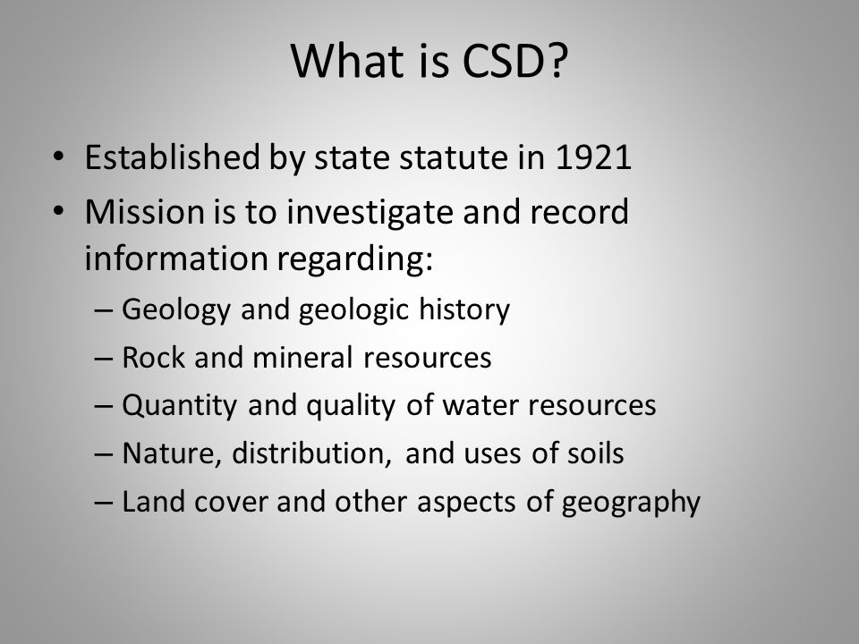 What is CSD.