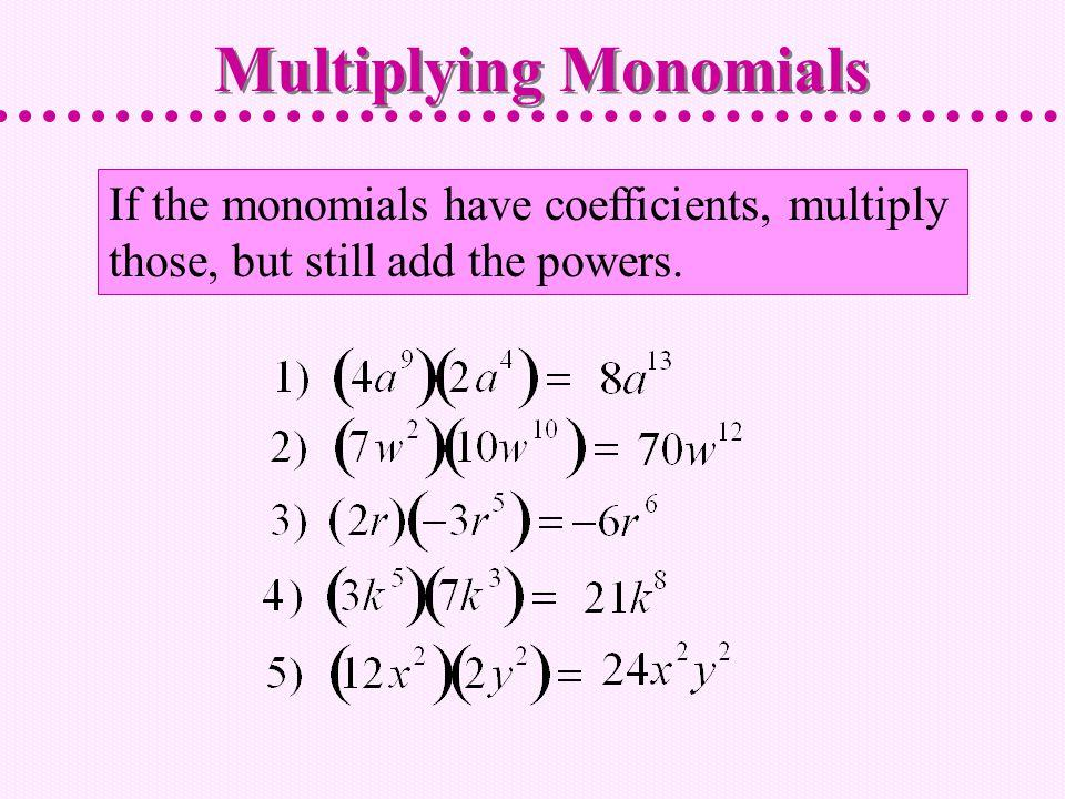 Monomials Multiplying Monomials and Raising Monomials to Powers – Powers of Monomials Worksheet