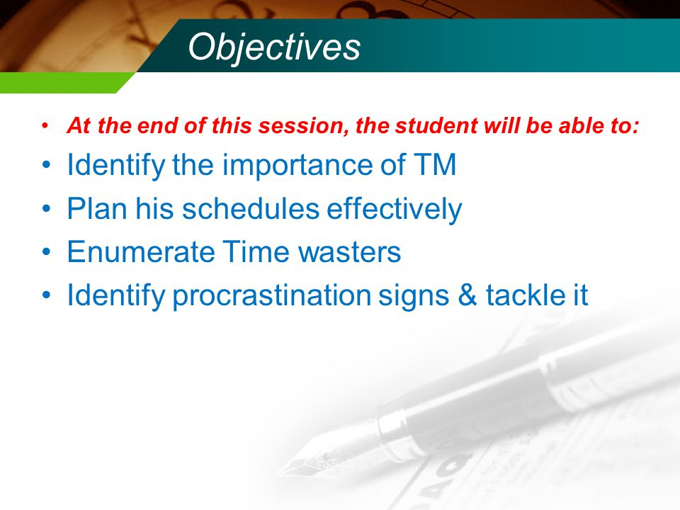 Contents Introduction Importance of TM Daily schedules planning Time wasters Procrastination Take home message