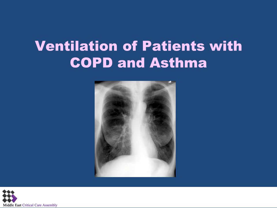 Mechanical Ventilation of COPD & Asthma Exacerbations Mode:  AC vs IMV  PS  .