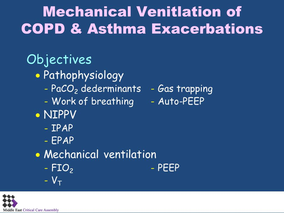 Effect of Auto-PEEP Patm = 0 P A = 0 Ppl = - 5 Normal airway resistance (end-exhalation) Pel = 5  Ppl needed to initiate inhalation: - 1 P A drops to - 1 relative to Patm - 5 Ptp = 5