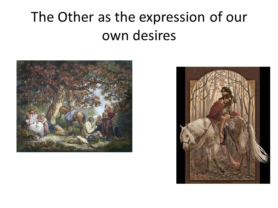 The Other as the expression of our own desires