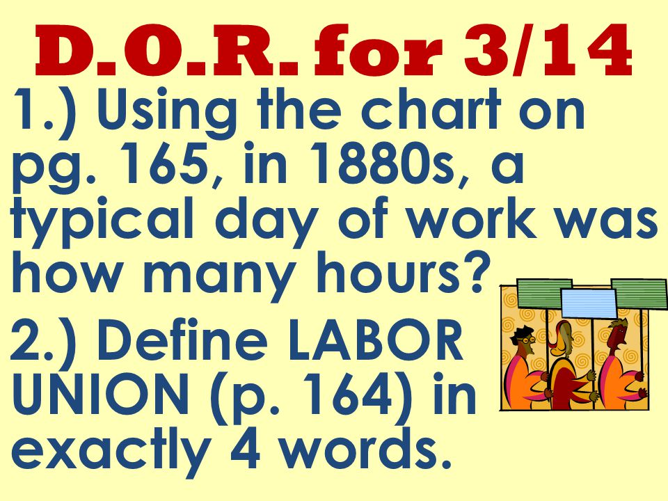 D.O.R. for 3/14 1.) Using the chart on pg.