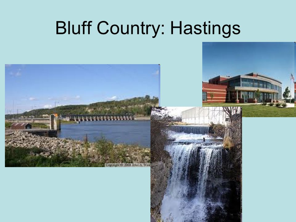 Bluff Country: Hastings