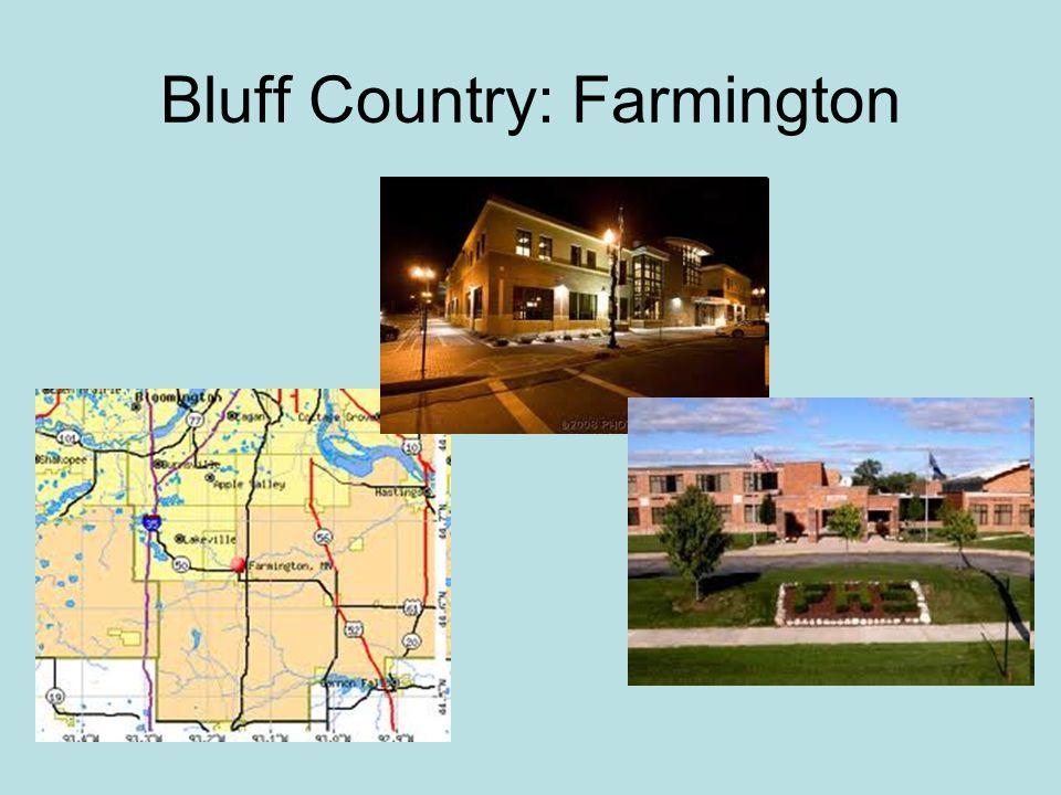 Bluff Country: Farmington