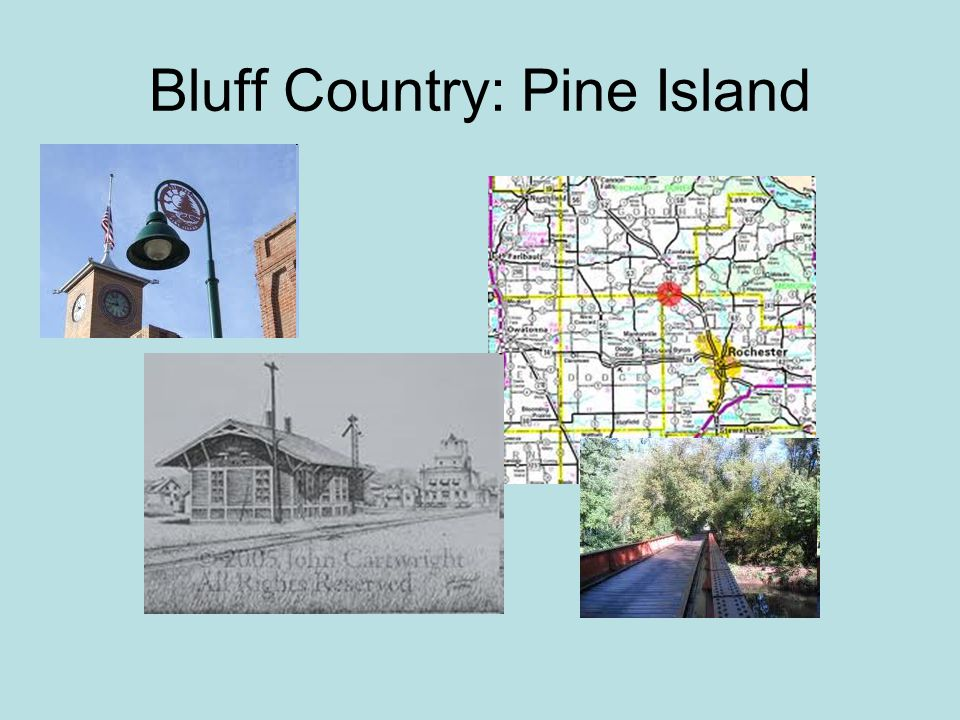 Bluff Country: Pine Island