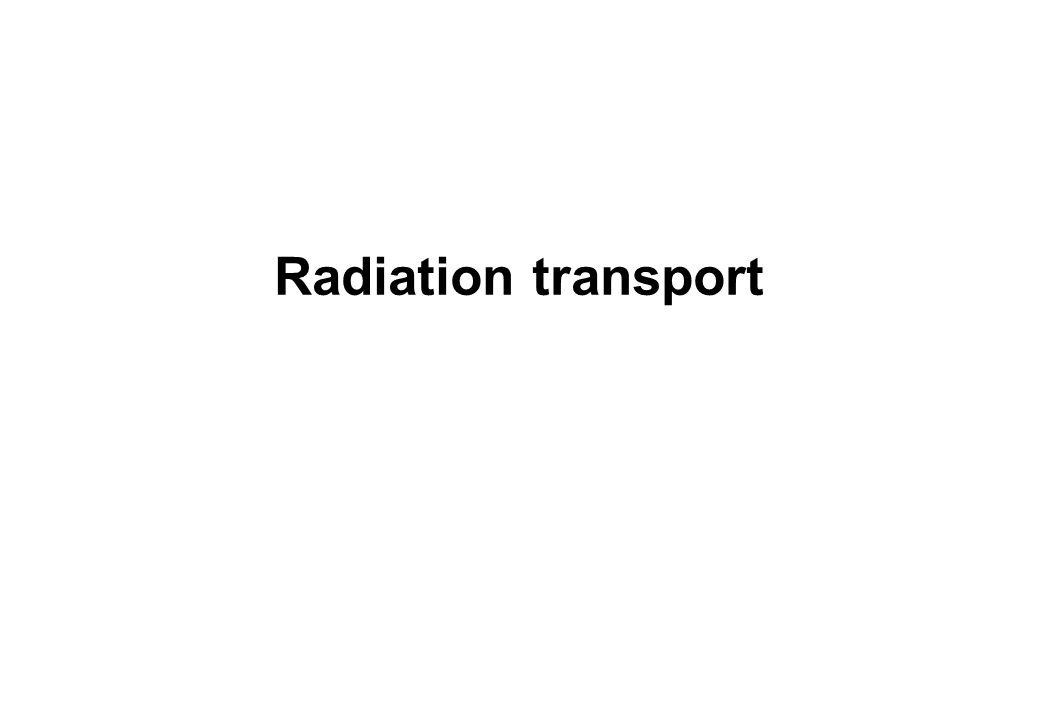 Radiation transport