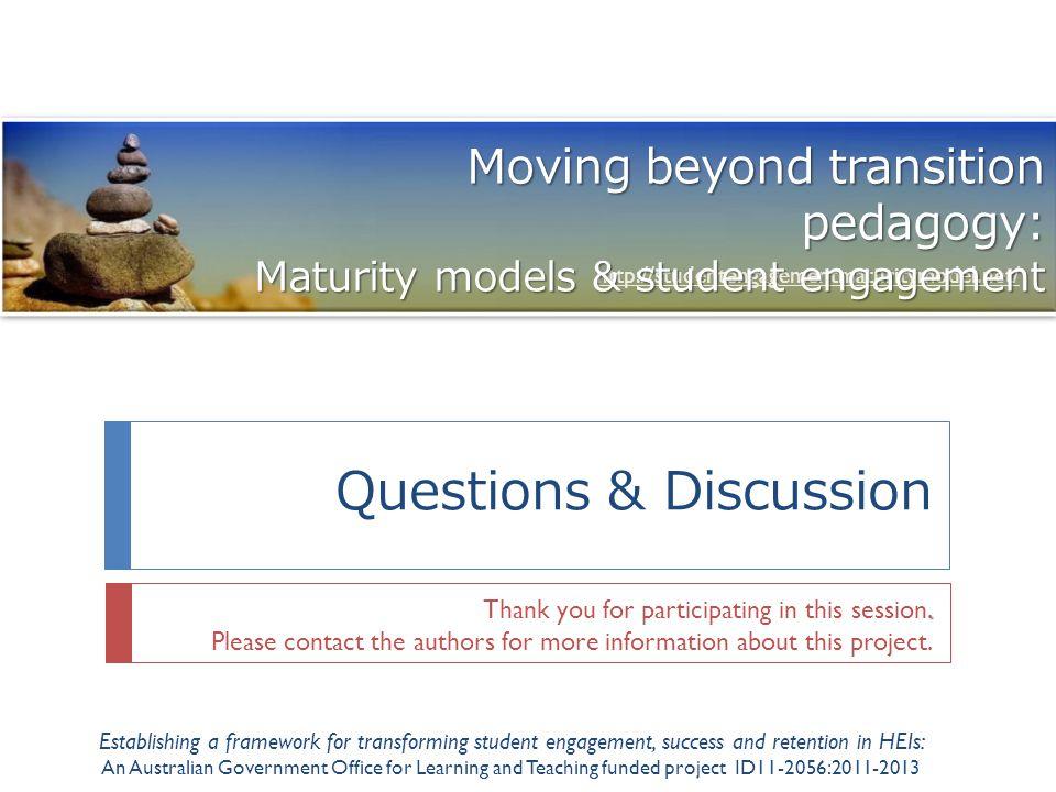 Questions & Discussion http://studentengagementmaturitymodel.net/.