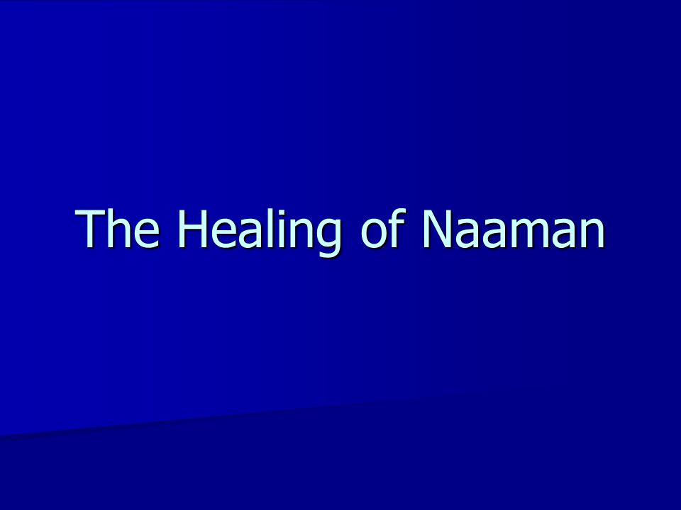 The Healing of Naaman